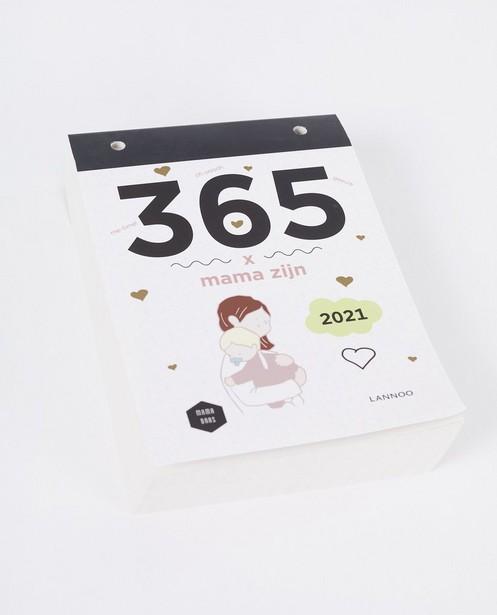 Scheurkalender 365 dagen mama zijn - 365 dagen mama zijn - JBC